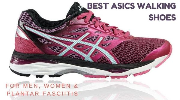 The Best Womens Asics Shoes For Plantar Fasciitis