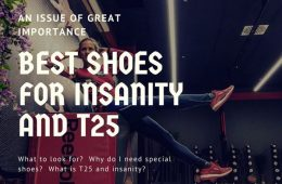 Best Shoes For Insanity and T25 2017