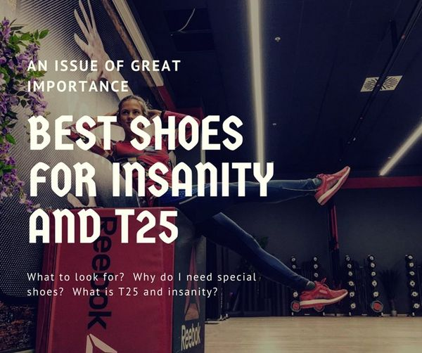 Best Shoes for Insanity, P90X3 and T25