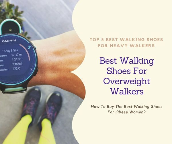 15 Best Walking Shoes for Overweight